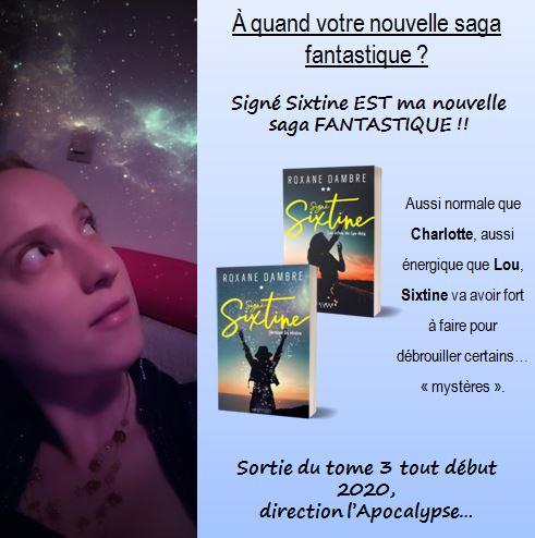 Signé Sixtine, une saga fantastique !
