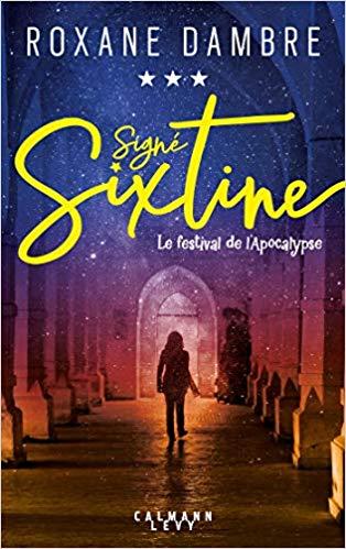 Signé Sixtine, tome 3
