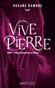 Vivepierre tome 1, celle qui commande aux statues
